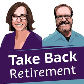 Take Back Retirement Podcast
